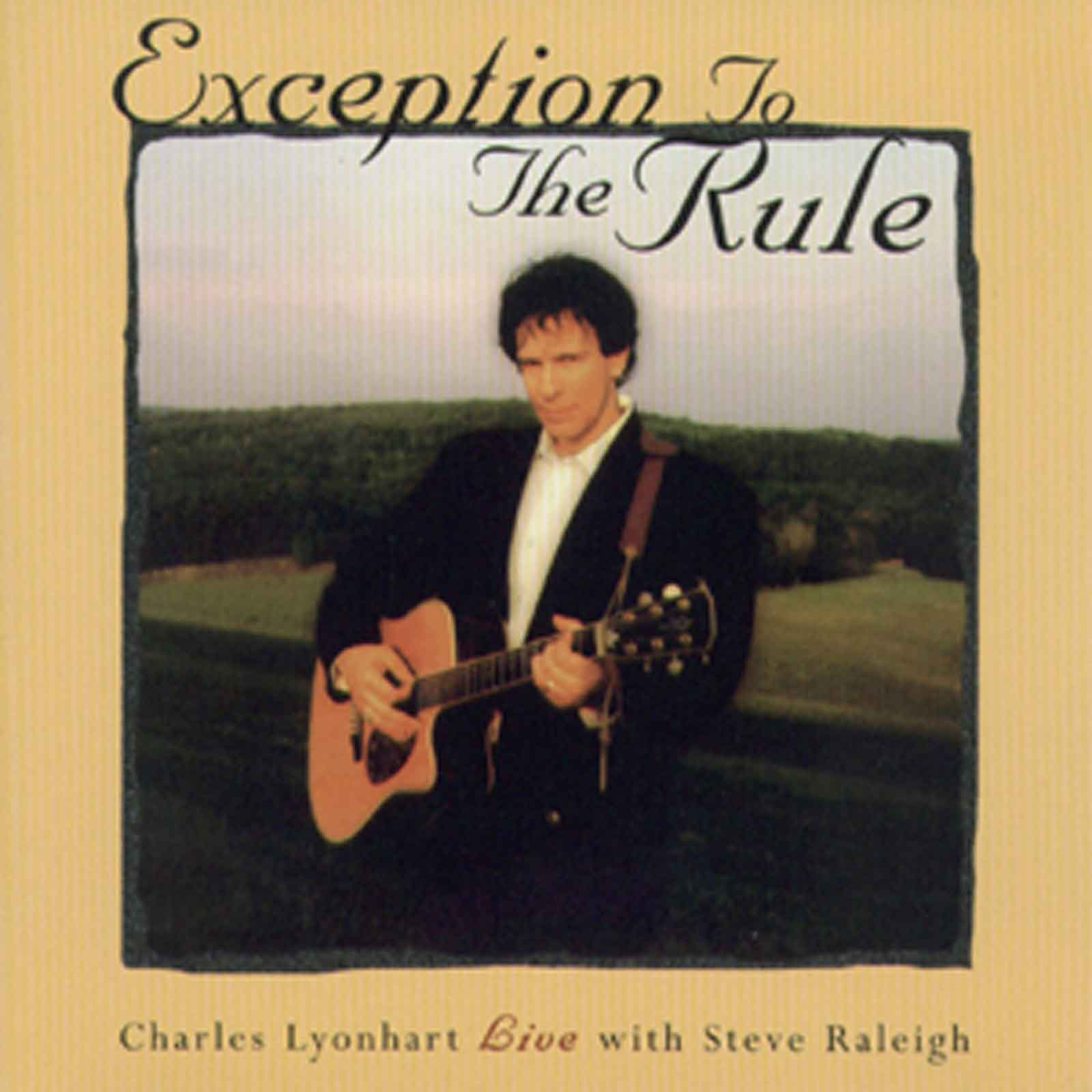 Charles Lyonheart - Exception To The Rule - 1998